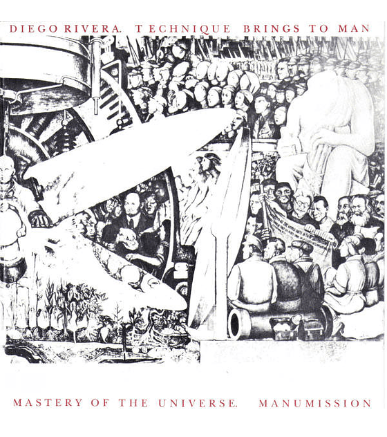 Manumission · Diego Rivera. Technique Brings To Man... 7''