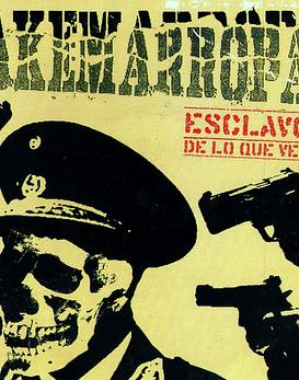Akemarropa · Esclavo De Lo Que Ves 7''
