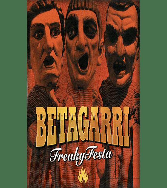 Betagarri · Freaky Festa Cs