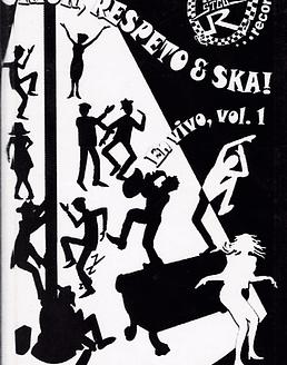 Union Respeto & Ska · En Vivo Vol.1 Cs