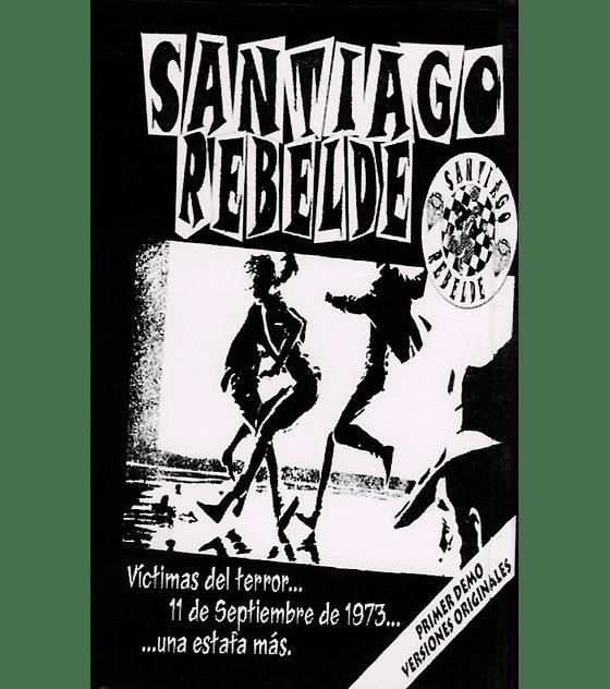 Santiago Rebelde · Victimas Del Terror Cs