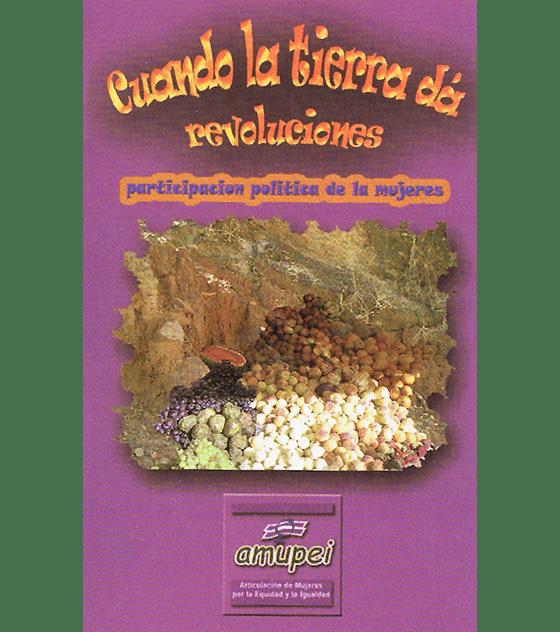 Cuando la tierra da revoluciones · Cuadernillos Orales Cs