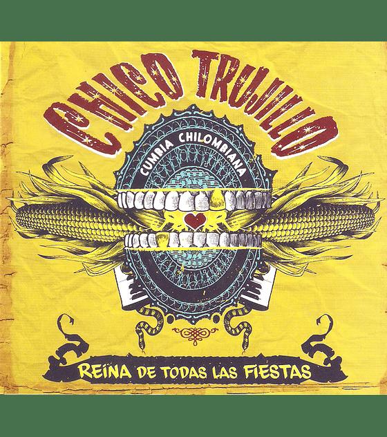 Chico Trujillo · La Reina De Todas Las Fiestas CD Digipack