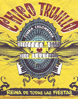 Chico Trujillo · La Reina De Todas Las Fiestas Cd Digipack