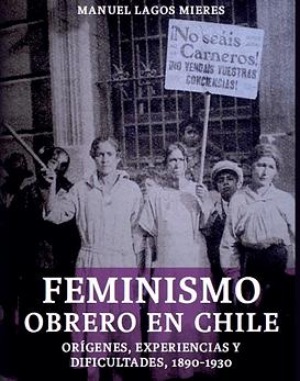 Feminismo Obrero En Chile 1890-1930 Libro