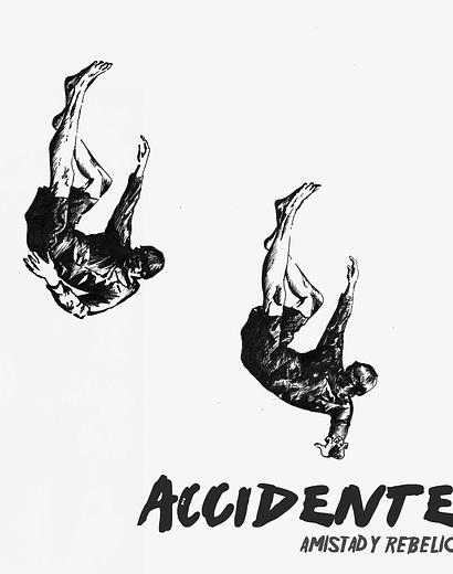 Accidente · Amistad y Rebelión Lp