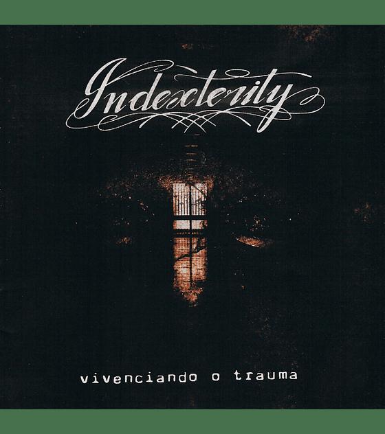 Indexterity · Vivenciando o Trauma CD