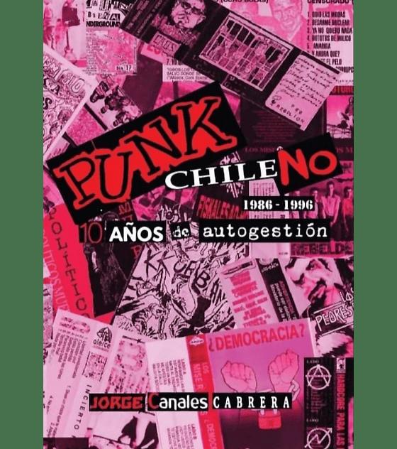 Punk ChileNO · 1986-1996 + Cd Libro