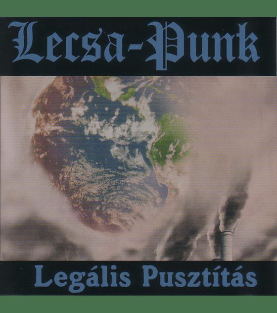 Lecsa Punk · Legális Pusztítás Cd