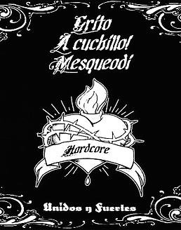 Grito, A Cuchillo!, Mesqueodi - Unidos Y Fuertes (3 way split) Cd