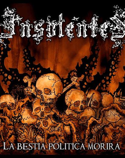 Insolentes  · La Bestia Politica Morirá Cd