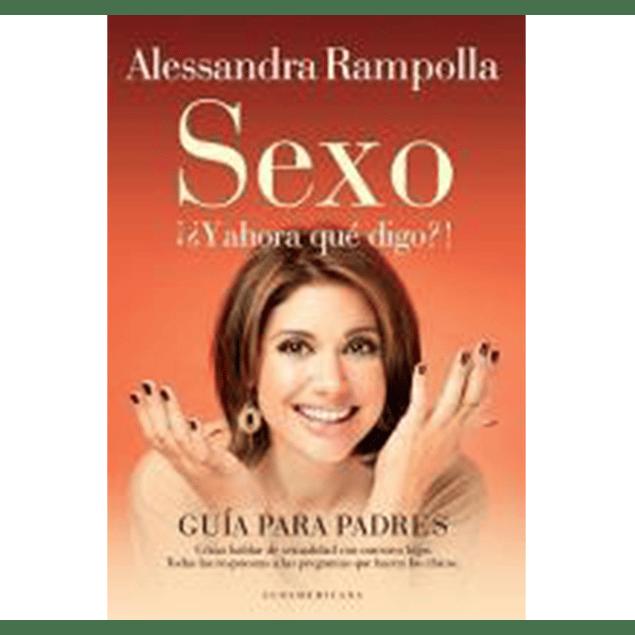Sexo Y Ahora Que Digo ?! -
