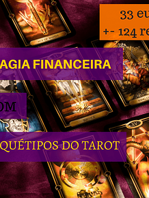 MINI CURSO DE MAGIA FINANCEIRA COM ARQUÉTIPOS DO TAROT