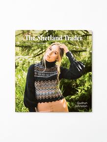 The Shetland Trader by Gudrun Johnston