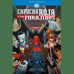 Capucha Roja y los Forajidos: Primera temporada - Trinidad Oscura