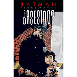 Batman Bruce Wayne: ¿Asesino? Vol.2