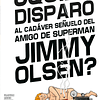 Jimmy Olsen, El Amigo de Superman Pack