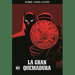 Batman, La Leyenda #38: La gran quemadura