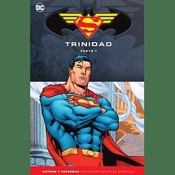 Batman y Superman - Colección Novelas Gráficas Especial: Trinidad Parte 1 y 2 | Coleccionables