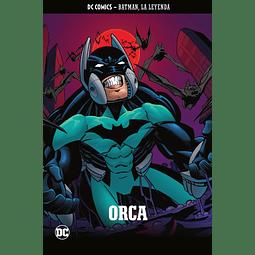 Batman, La Leyenda núm. 20: Orca