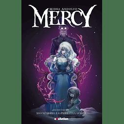 Mercy #2: Los cazadores, las flores y la sangre