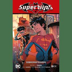 Superhijos Vol.4: Sobreprotegidos (Renacimiento Parte 4)