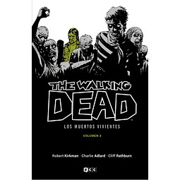 The Walking Dead Vol.03 de 16 (Los muertos vivientes)