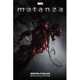 100% Marvel HC. Matanza: Disputa familiar