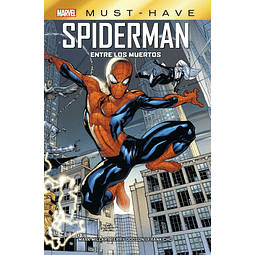 Marvel Must-Have. Spiderman: Entre los muertos