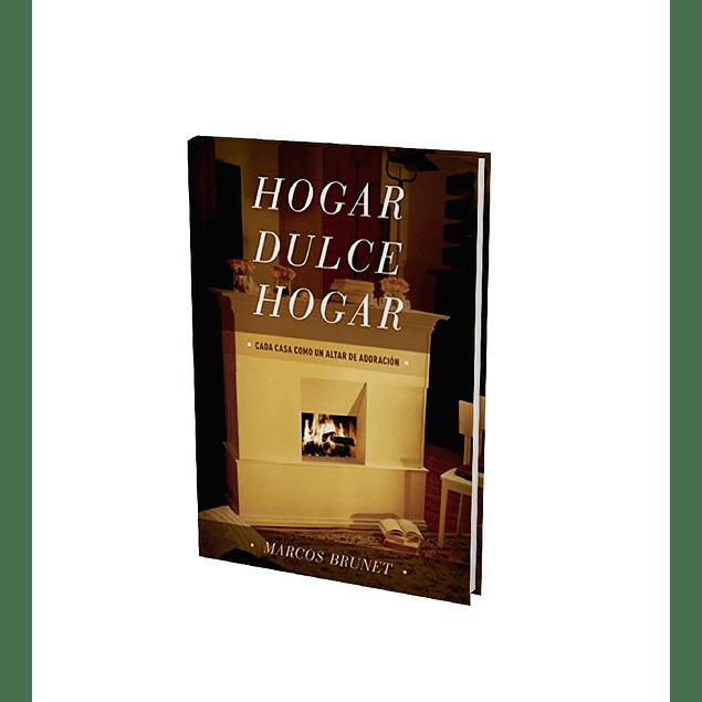 Hogar Dulce Hogar - Marcos Brunet