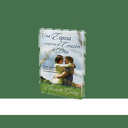 25% Dcto - Una Esposa conforme al corazón de Dios - Elizabeth George