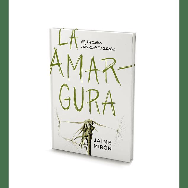 La Amargura - Jaime Mirón
