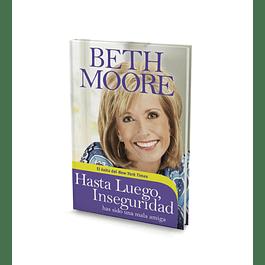 Hasta Luego Inseguridad - Beth Moore