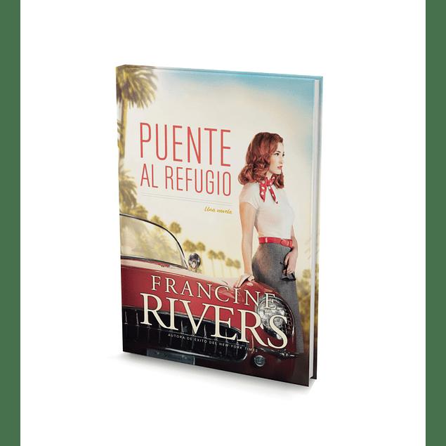 Puente al Refugio - Francis Rivers