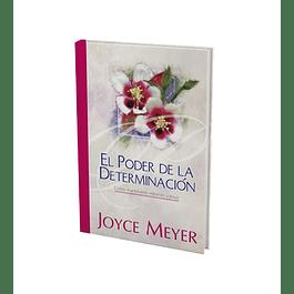 El Poder de la Determinación - Joyce Meyer
