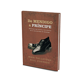 De mendigo a principe - Kris Vallotton & Bill Johnson
