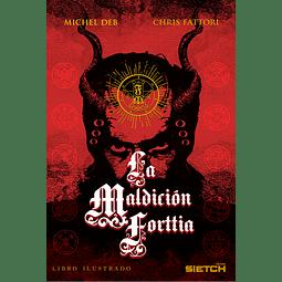 La Maldición Forttia / Michel Deb - Chris Fattori