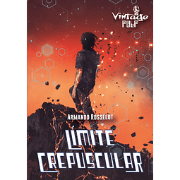 Límite Crepuscular - Armando Rosselot