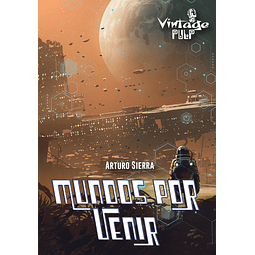 Preventa - Mundos por Venir - Arturo Sierra