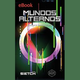 Mundos Alternos Antología Fantástica - eBook