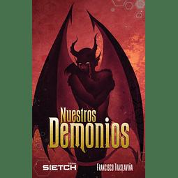 Nuestros Demonios - Francisco Traslaviña