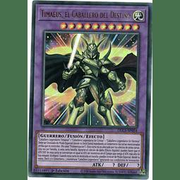 Timaeus the Knight of Destiny Yugi Español DLCS-SP054