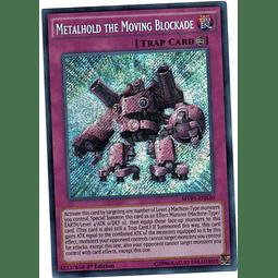 Carta Yugi Metalhold the Moving Blockade MVP1-ENS30