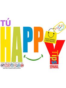 Happy Tips - Tu Consejo SEMANAL para fortalecer aún más 💪😍 tu felicidad!