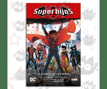 Super Hijos Vol. 2: El Planeta De Las Capas