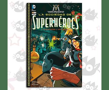 M El Multiverso #2: La Sociedad De Super Héroes