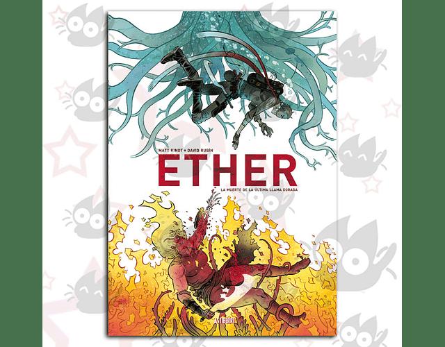 Ether Vol. 1 - La muerte de la última Llama Dorada