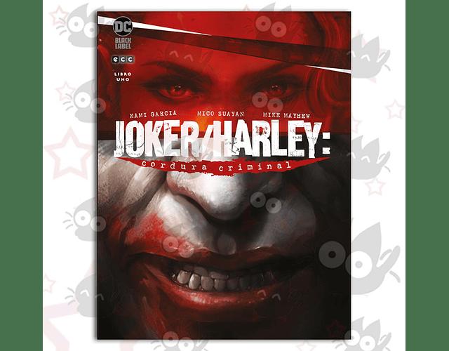 Joker/Harley: Cordura Criminal Libro Uno