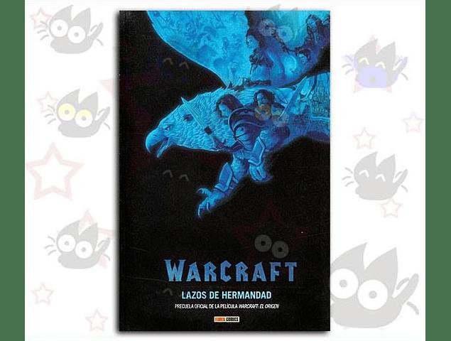 Warcraft: Lazos de Hermandad