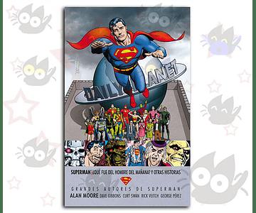 Superman: Qué Fue del Hombre del Mañana y Otras Historias